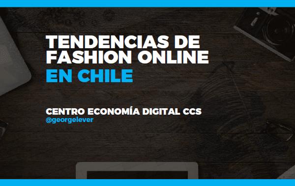 Cifras de tendencias Fashion On Line en Chile