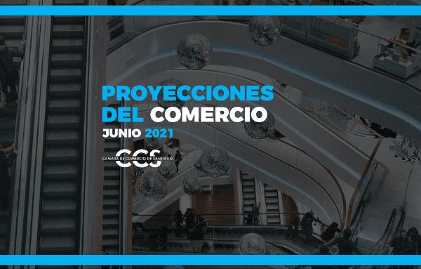 CHILE: Proyecciones del comercio Junio 2021